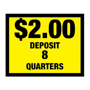 Vinyl Decal, Deposit $2.00 - 8 Quarters