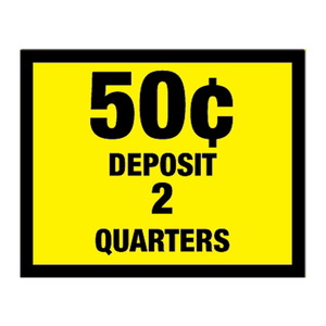 Vinyl Decal, Deposit .50¢ - 2 Quarters
