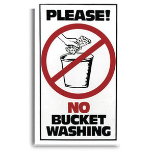 Please No Bucket Washing Sign 16in x 9in