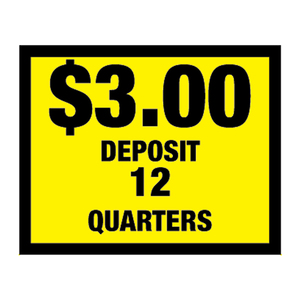 Vinyl Decal, Deposit $3.00 - 12 Quarters