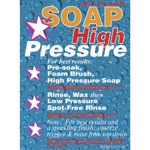 Sign, Instructional Soap High Pressure