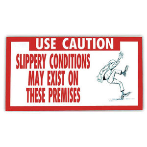 Sign, Use Caution Slippery Conditions