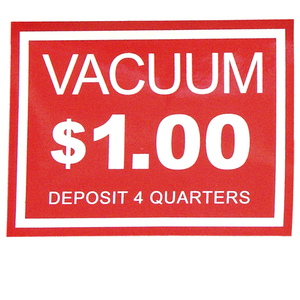 Vacuum Decal $1.00 Deposit 4 Quarters