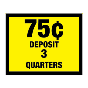 Vinyl Decal, Deposit .75¢ - 3 Quarters