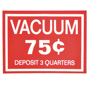 Vacuum Decal .75¢ Deposit 3 Quarters